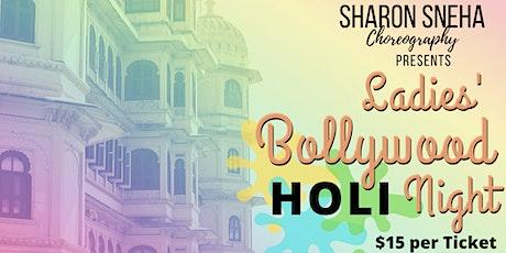 Ladies' Bollywood HOLI Night tickets