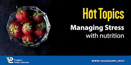 Hot Topics: Managing Stress  tickets