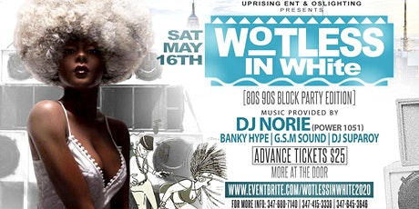 wotlessinWhite 2020  80s 90s Block party Edition tickets