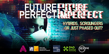 FUTURE PERFECT FUTURE IMPERFECT tickets