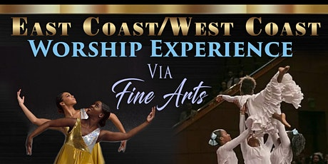 East Coast/West Coast Worship Experience via Fine Arts tickets