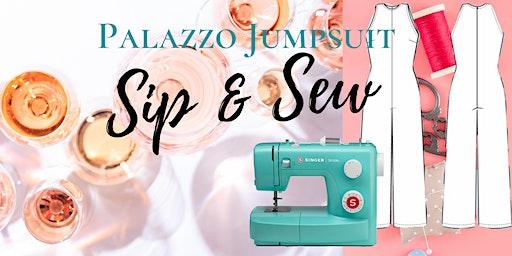 Sip & Sew: Palazzo Jumpsuit