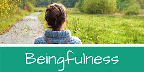 Beingfulness Workshop (part 1) tickets