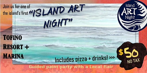 Island Art Night in Tofino