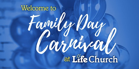 Family Day Carnival @ Life Church tickets