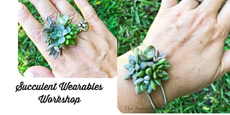 Succulent jewelry/wearables tickets