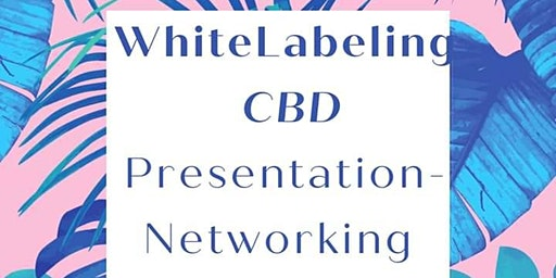 Brand Your own Product line utilizing-Whitelabeling CBD-Networking luncheon