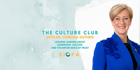The Culture Club: Lessons Learned about Leadership, Culture and the Importance of Trust tickets