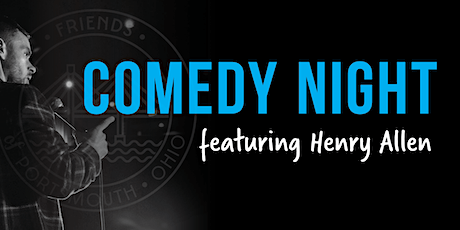 Comedy Night Featuring Henry Allen tickets