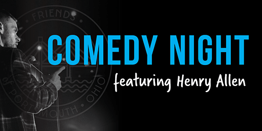 Comedy Night Featuring Henry Allen