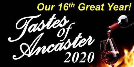 Tastes of Ancaster - 2020 tickets