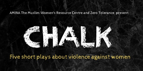 CHALK - Five short plays about violence against women tickets