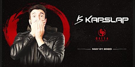 Kap Slap / Galla Park / May 1 tickets