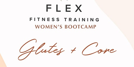 Flex w/La Shawn Women's BootCamp (Glutes & Core) tickets
