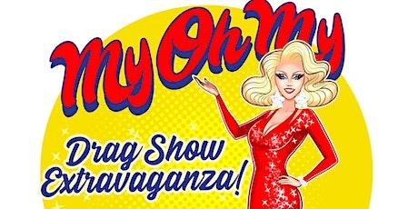 MyOhMy A Drag Show Extravaganza! tickets