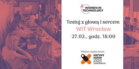 Testuj z głową i sercem | 54. spotkanie WiT Wrocław Tickets