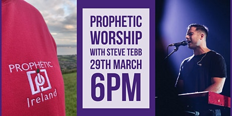 Prophetic Worship with Steve Tebb tickets