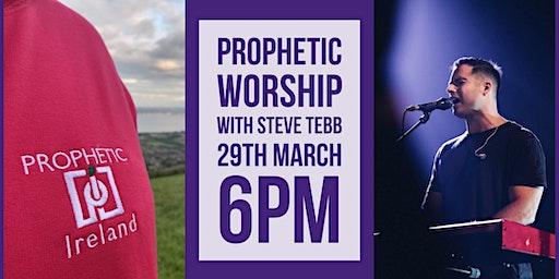 Prophetic Worship with Steve Tebb