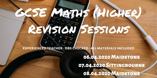 GCSE Maths (Higher) revision session in  Sittingbourne