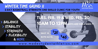 Winter Time Grind II Basketball Strength and Skills Clinic