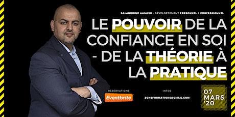 LE POUVOIR DE LA CONFIANCE EN SOI - DE LA THÉORIE À LA PRATIQUE tickets