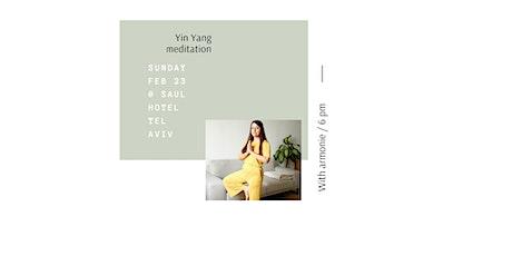 Yin Yang Meditation Tel Aviv tickets