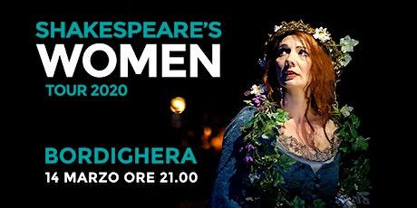 Shakespeare's WOMEN - Centro Culturale Chiesa Anglicana (BORDIGHERA) biglietti