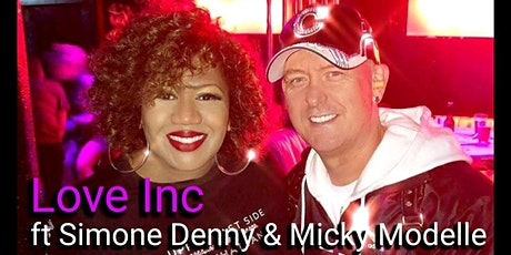 Love Inc Ft Simone Denny and Micky Modelle Easter Monday tickets