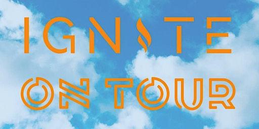 Ignite on Tour