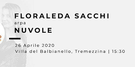 NUVOLE - Floraleda Sacchi (arpa) tickets