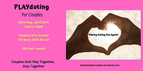 PLAYdating for Couples - NYC tickets