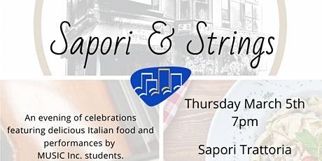 MUSIC Inc. Presents: SAPORI & STRINGS 3rd Annual Benefit Dinner tickets