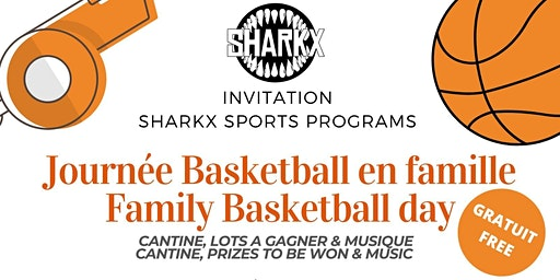 Sharkx Family Basketball day