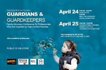 GUARDIANS & GATEKEEPERS Family Advocacy Conference for Educators,  Lawyers and Mental Health Professionals  Who Are Impacted by High-Conflict Families tickets