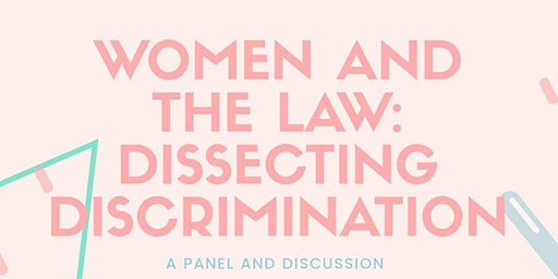 Women and Law:  Dissecting Discrimination
