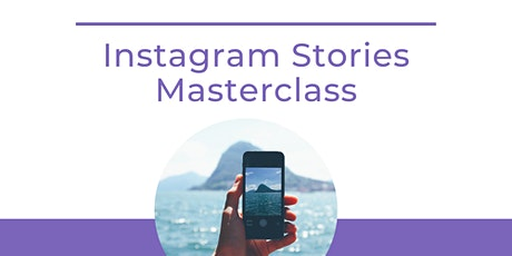 Instagram Stories Masterclass tickets