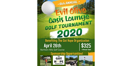 Evil Olive Oasis Charity Golf  Benefiting The Got Hope Organization tickets