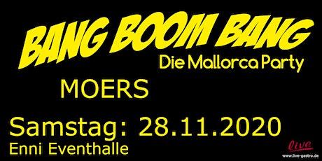 BANG BOOM BANG - Die Mallorca Party Tickets