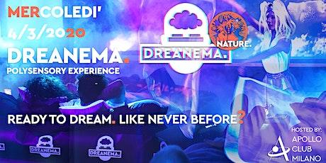 DREANEMA. // Polysensory Experience @ Apollo Club Milano biglietti