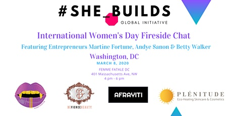 #She_Builds DC International Women's Day Fireside Chat  tickets