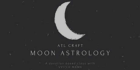 Moon Astrology with WITCH MAMA tickets