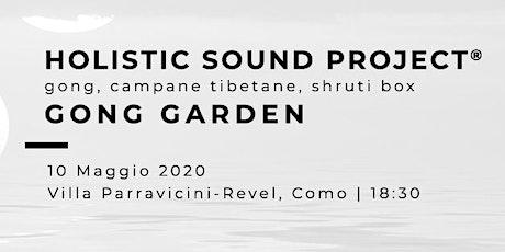 GONG GARDEN - Holistic Sound Project® biglietti
