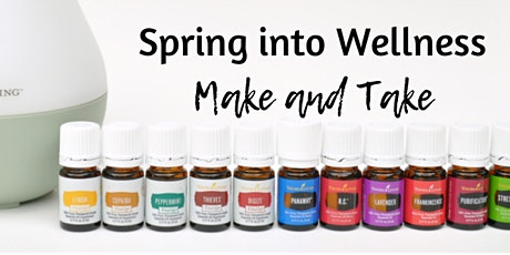 Spring into Wellness Make and Take tickets