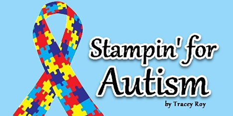 7th Annual Stampin' for Autism Fundraiser