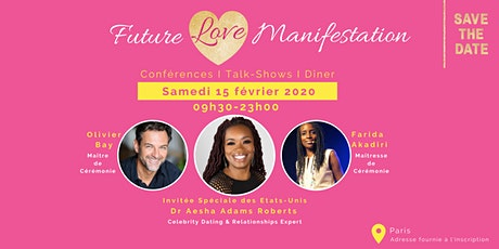 Future Love Manifestation billets