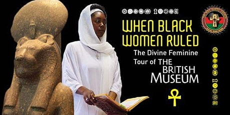 When Black Women Ruled! The Divine Feminine Tour of the British Museum tickets