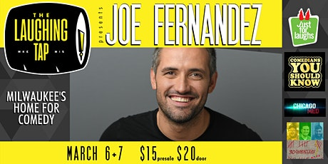 Joe Fernandez at The Laughing Tap tickets