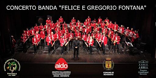 AIDO: Serata Informativa, Concerto Banda Musicale Felice e Gregorio Fontana