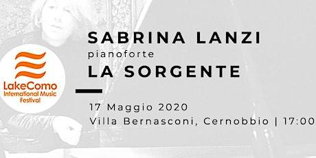 LA SORGENTE - Sabrina Lanzi (pianoforte) biglietti
