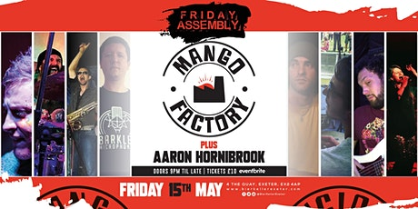 Friday Assembly presents Mango Factory (8 piece band) & Dj Wild Sleep tickets